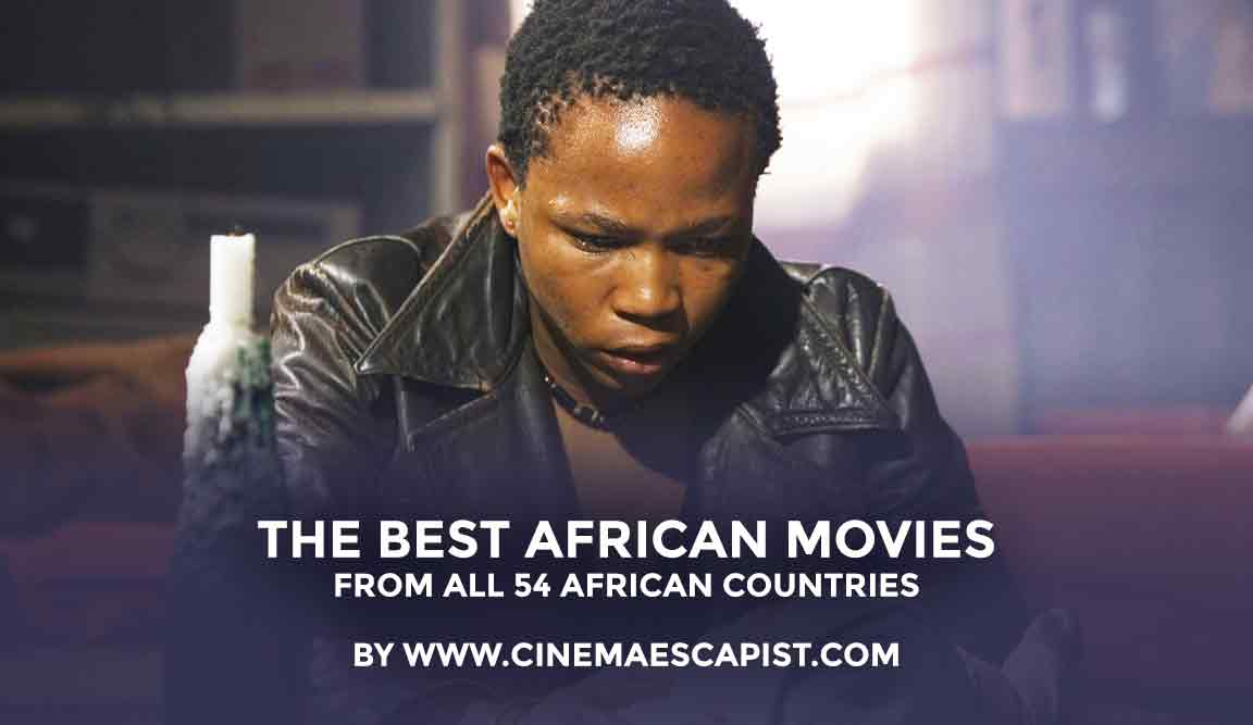 The Best African Movies, From All 54 African Countries