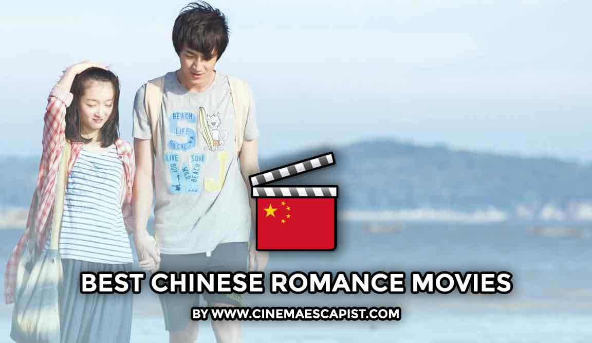 The 9 Best Chinese Romance Movies | Cinema Escapist