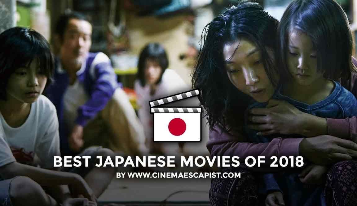 The 11 Best Japanese Movies Of 2018 Cinema Escapist