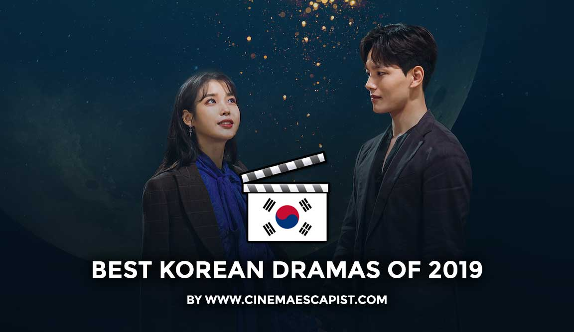 The 11 Best Korean Dramas Of 2019 Cinema Escapist