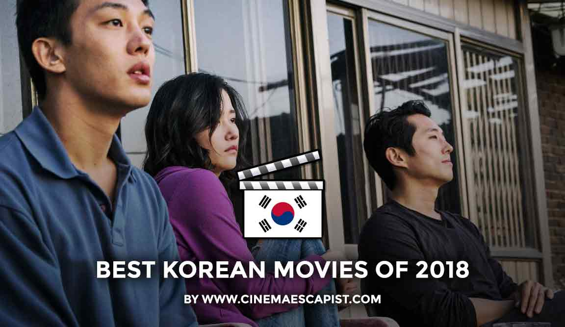 The 11 Best Korean Movies Of 2018 Cinema Escapist