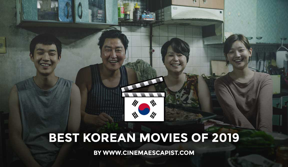 The 11 Best Korean Movies Of 2019 Cinema Escapist