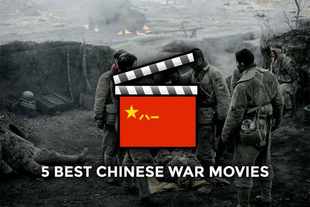 The 5 Best Chinese War Movies | Cinema Escapist